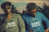 We Decided To Produce Our Own Beats Due To Frustration – DopeNation