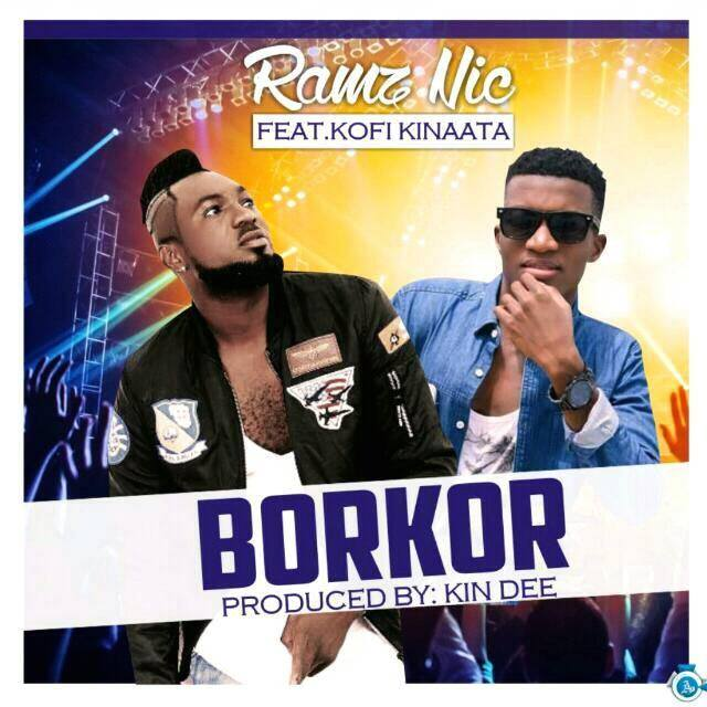 Ramz Nic Ft. Kofi Kinaata – Borkor (Lyrics)