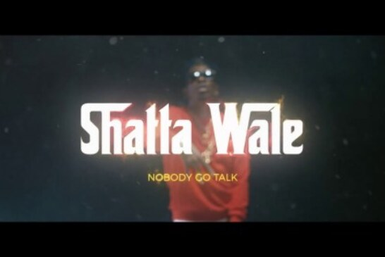 Shatta Wale – Nobody Go Talk (Official Video)