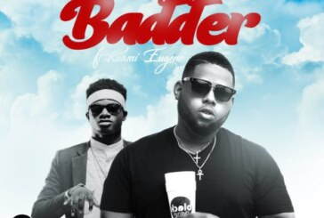 D-Black ft Kuami Eugene – Badder (Lyrics)