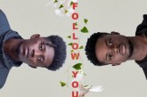 Kwesi Slay Ft. Kuami Eugene – Follow You (Prod. By Itz CJ Made It)