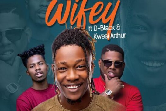 Dahlin Gage Ft. D-Black & Kwesi Arthur – Wifey (Prod. by Genius Selection)