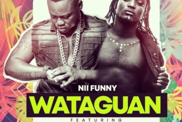 Nii Funny Ft. Epixode – Wataguan (Prod By. Jusino Play)