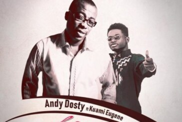 Andy Dosty Ft. Kuami Eugene – Love You Die (Prod By. DatBeatGod)