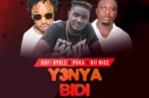 Kofi Byble Ft. Poka x Nii Nice – Y3nya Bidi (Prod By Max Beatz)