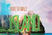 Shatta Wale – Island (Prod By. YGF Records)