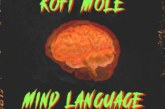Kofi Mole – Mind Language