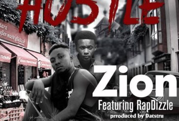 Zion Ft. RapDizzle – Hustle (Prod By. DatsTru)