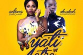 Akwaboah Ft. Adina – Yati Atra (Prod. By Richie)