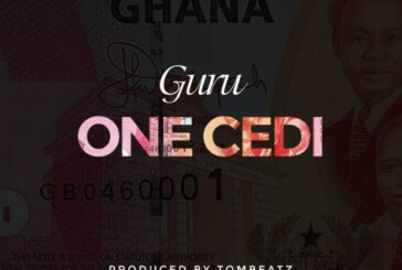 Guru – One Cedi (Prod. by Tom Beatz)