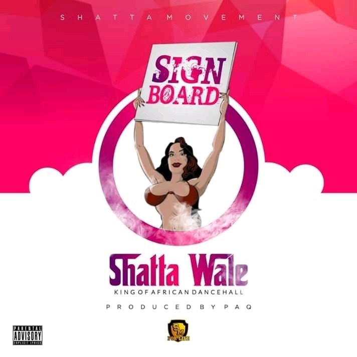 Shatta Wale – Signboard (Prod By. Chensee Beatz)