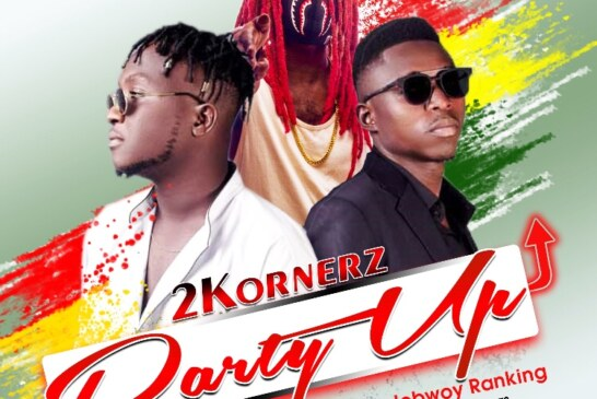 2Kornerz Ft. Rudebwoy Ranking – Party Up (Prod By MaxBeatz)