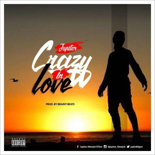 Jupitar - Cazy In Love (Prod. By Brainy Beatz)