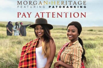 Morgan Heritage Ft. Patoranking – Pay Attention