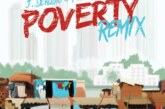 J.Derobie Ft. Popcaan – Poverty (Remix)