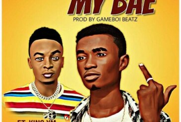Omanhene Ft. King Ym – My Bae (Prod By. Gameboi Beatz)