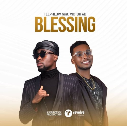 TeePhlow Ft. Victor AD - Blessing