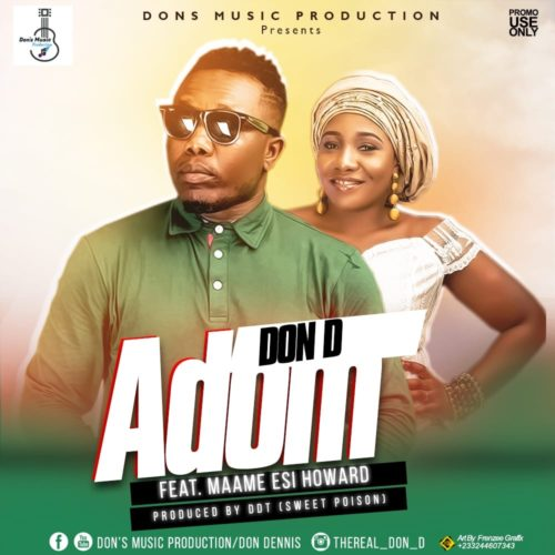 Don D Ft. Maame Esi Howard  - Adom (Prod. By DDT)