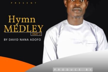 David Nana Adofo – Hymn Medley 2 (Prod By Stanley Junior Sax)