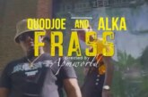 Quodjoe Ft. Alka – Frass (Official Video)