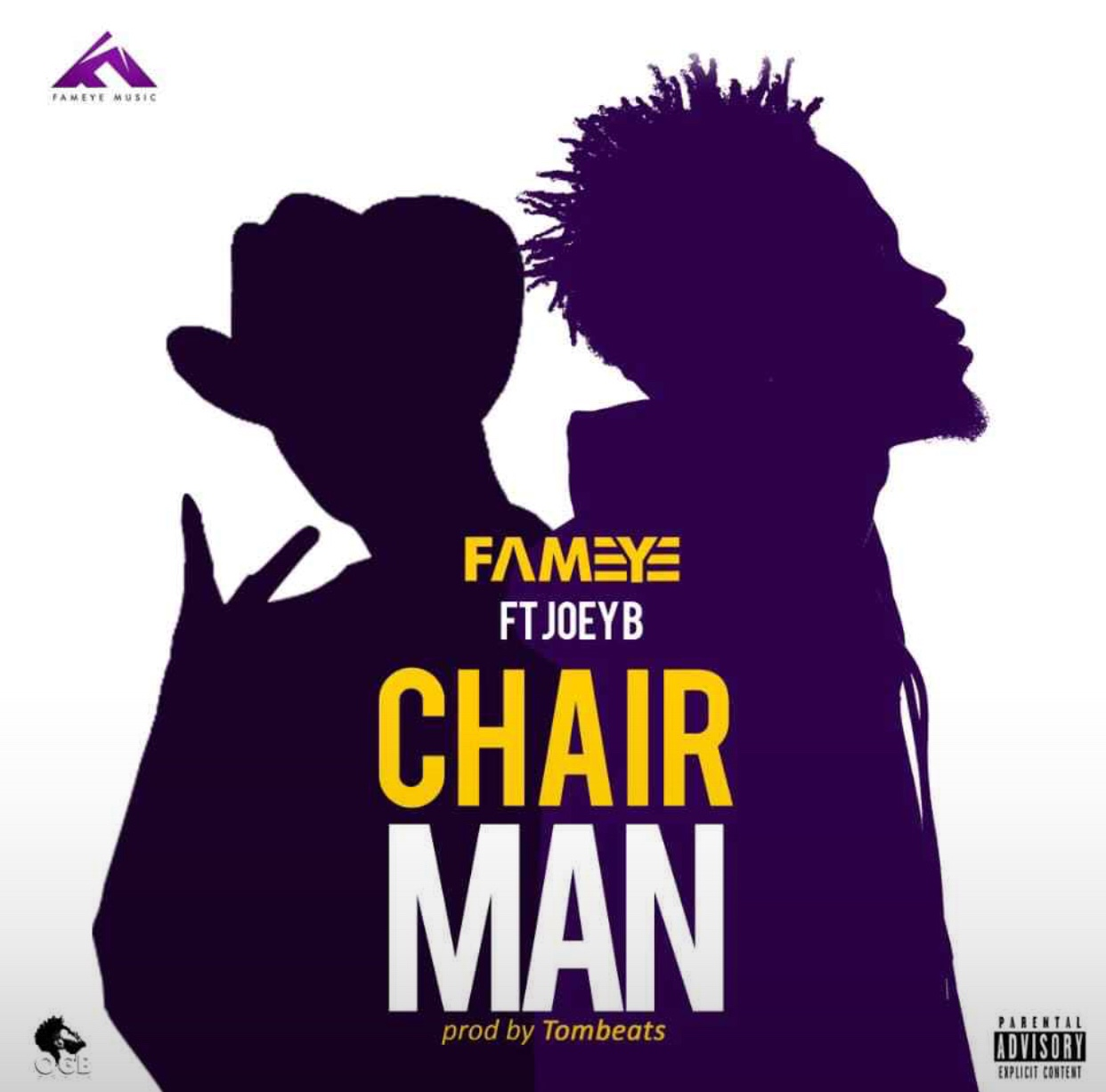 Fameye Ft. Joey B - Chairman (Prod. by Tombeatz)