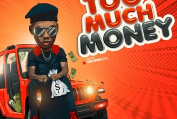 Victor AD – Too Much Money (Prod. by Oshowbeatz)