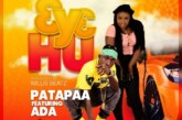 Patapaa Ft. Ada – 3y3 Hu (Prod By. Willis Beatz)