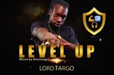 Lord Fargo – Level Up (Mixed By Dream Jay)