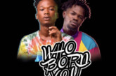 Imrana Ft. Fameye – Who Born You (Prod. by Daremamebeat)