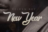 Kelvyn Boy – New Year (Prod By Willobeats)