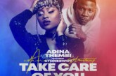 Adina Ft. Stonebwoy – Take Care of You (Prod By Streetbeatz)