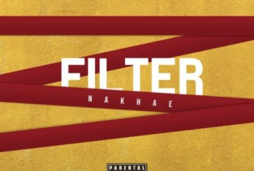 Nakhae – Filter (Prod. By SevenSnares)