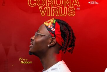 Fancy Gadam – Coronavirus (Prod. By Dr. Fiza)