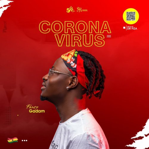 Fancy Gadam - Coronavirus (Prod. By Dr. Fiza)