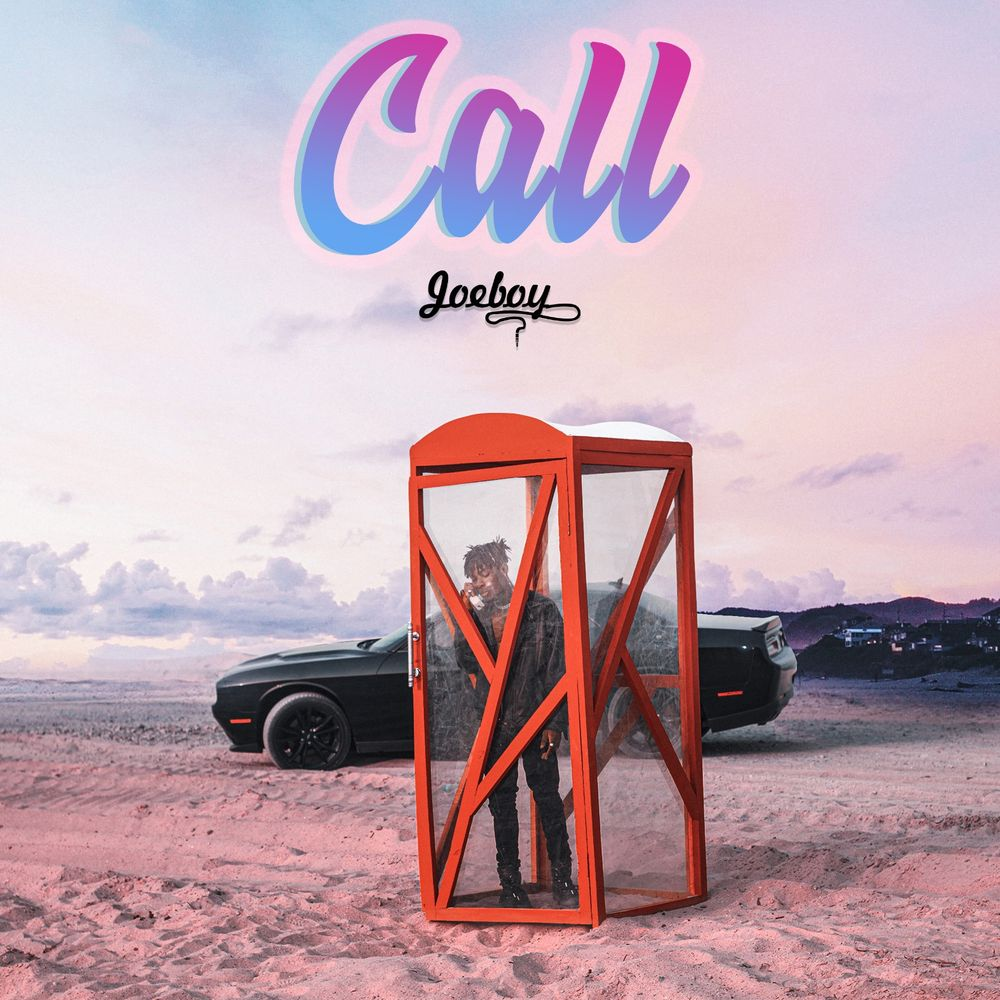 Joeboy - Call (Lyrics)