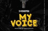 Strongman – My Voice (Prod By TubhaniMuzik)