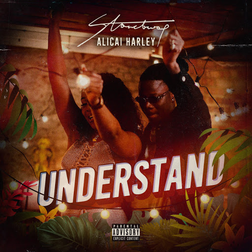 Stonebwoy Ft. Alicai Harley - Understand (Prod. By N2TheA)