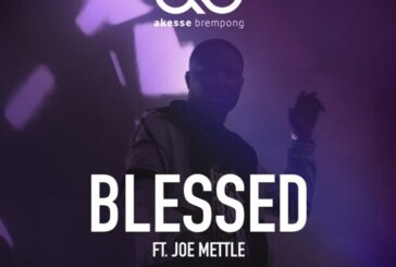 Akesse Brempong ft. Joe Mettle – Blessed