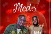 Sir John ft Patolyn – Medo (Prod by Rayne)