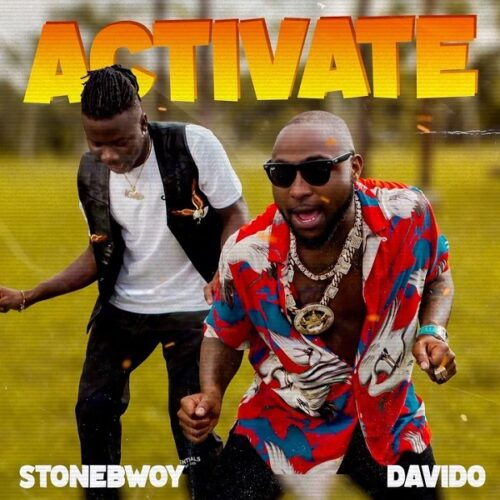 Stonebwoy Ft. Davido - Activate (Prod. by Mix Master Garzy)