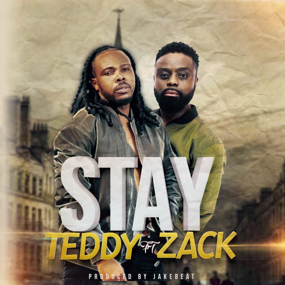 Teddy Ft Zack - Stay (Lyrics Video)